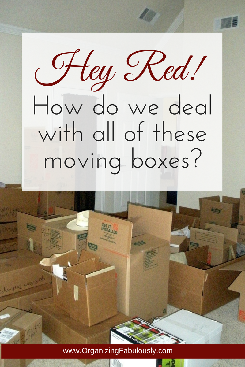 Moving Boxes - Organizing with a Side of Fabulous
