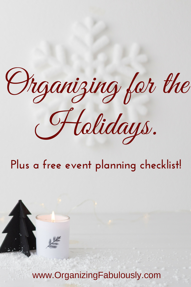 Holiday Organization - Organizing with a Side of Fabulous