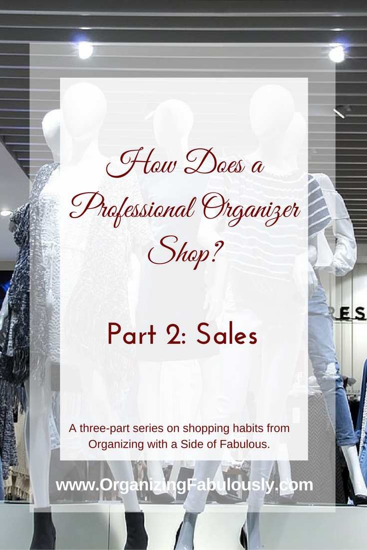 How a professional organizer shops sales - Organizing with a Side of Fabulous