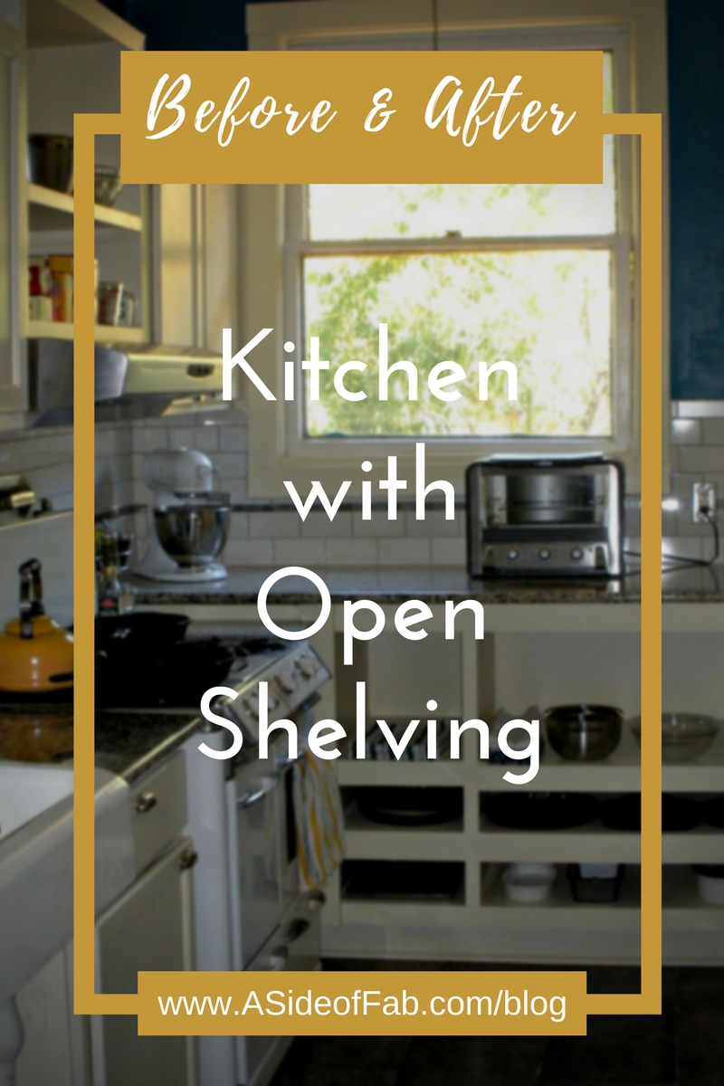 Before and After: Kitchen with Open Shelving - A Side of Fabulous Blog