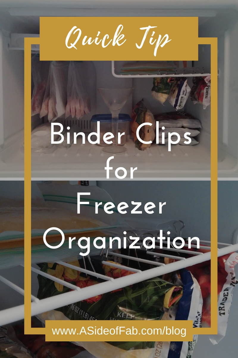 Quick Tip: Binder Clips for Freezer Organization - A Side of Fabulous Blog