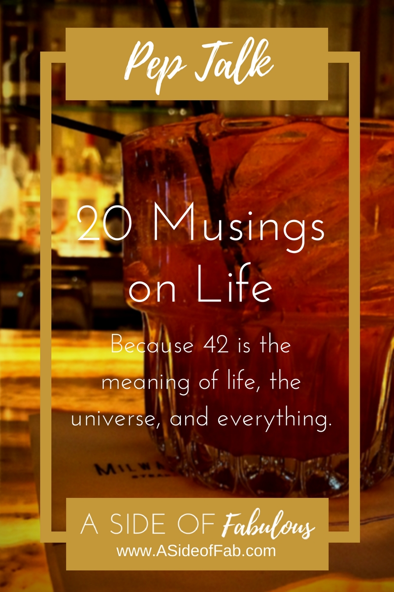 20 Musings on Life - A Side of Fabulous Blog