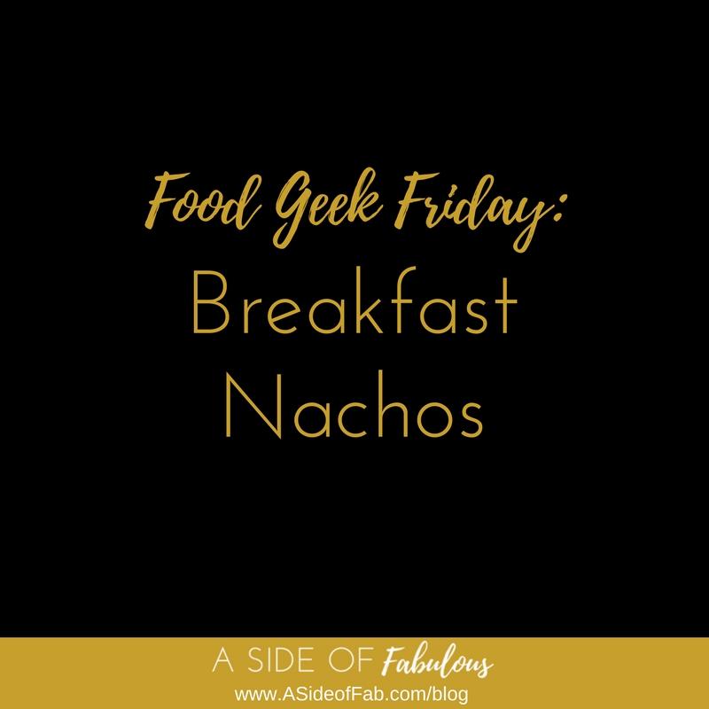 Breakfast Nachos -  A Side of Fabulous Blog