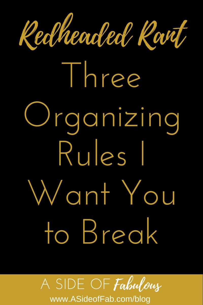 Organizing Rules to Break - A Side of Fabulous Blog