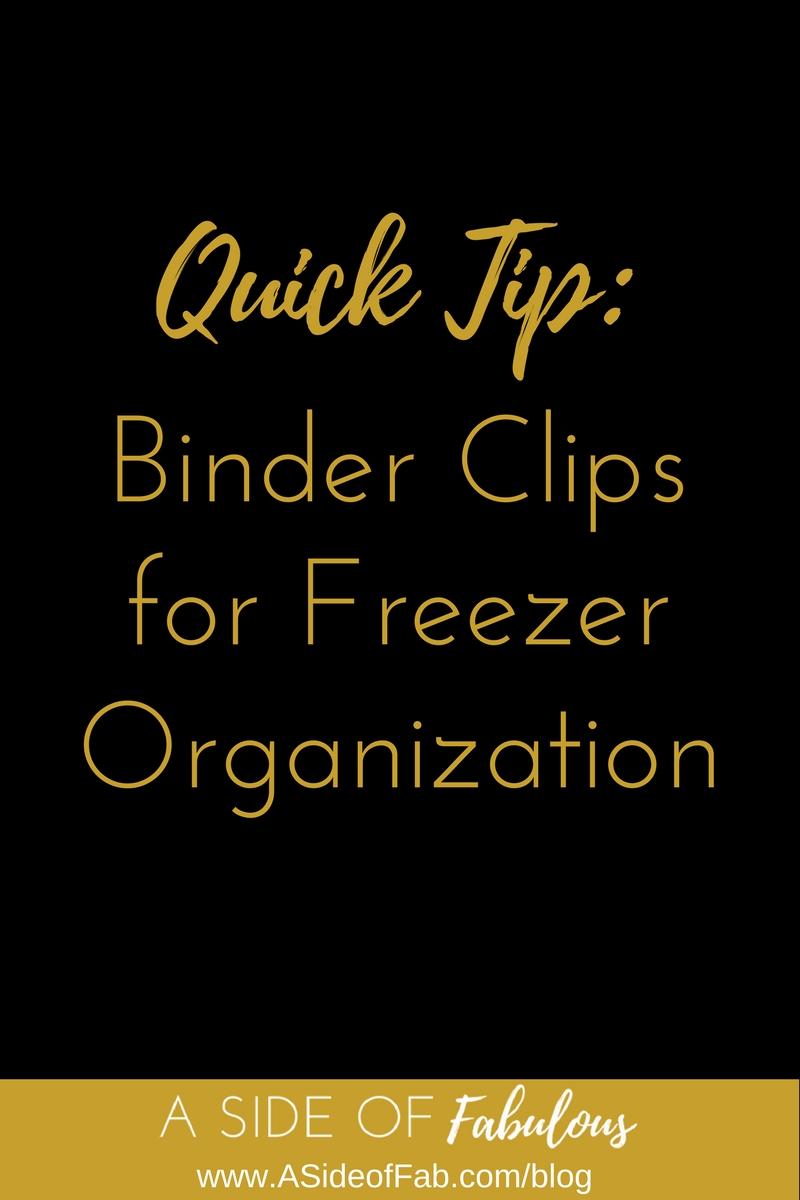 Quick Tip - Binder Clips for Freezer Organization