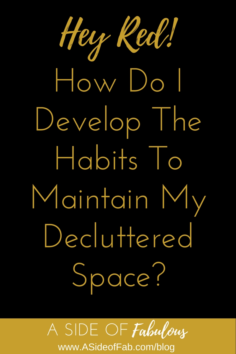 How to develop the habits to say organized. - A Side of Fabulous Blog