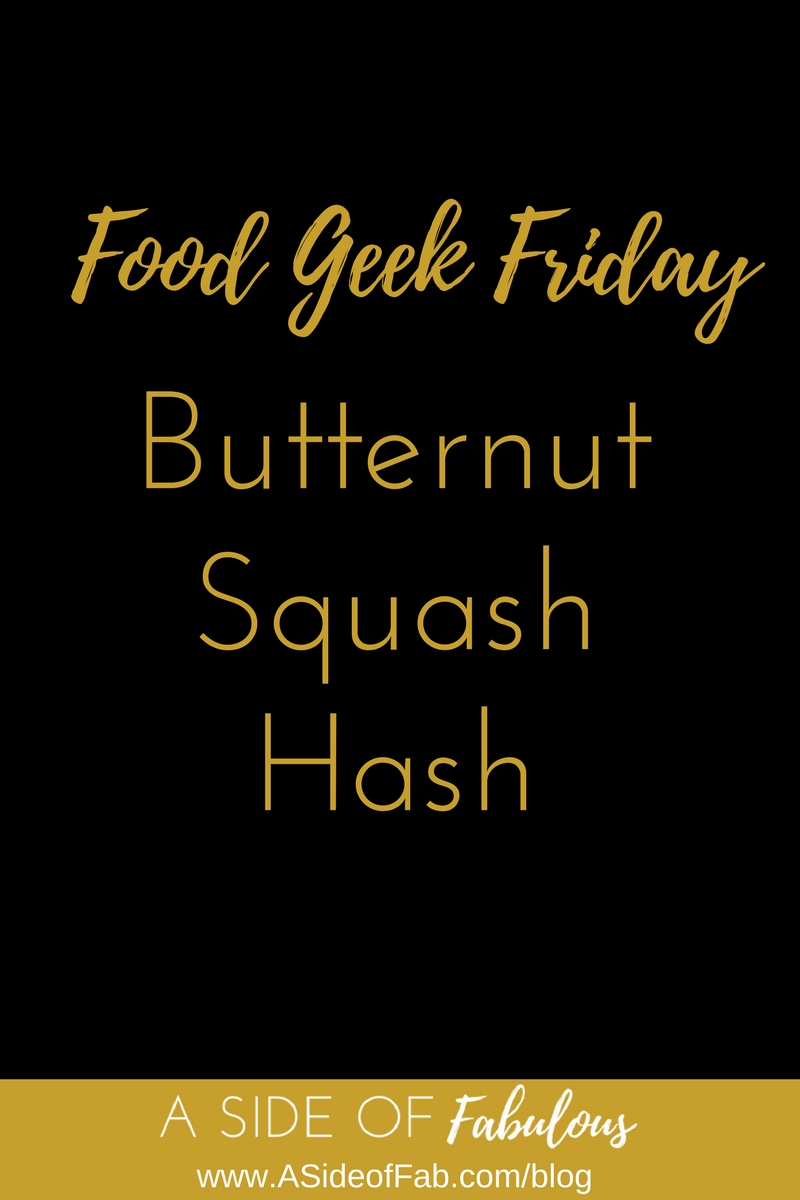 Butternut Squash Hash - A Side of Fabulous