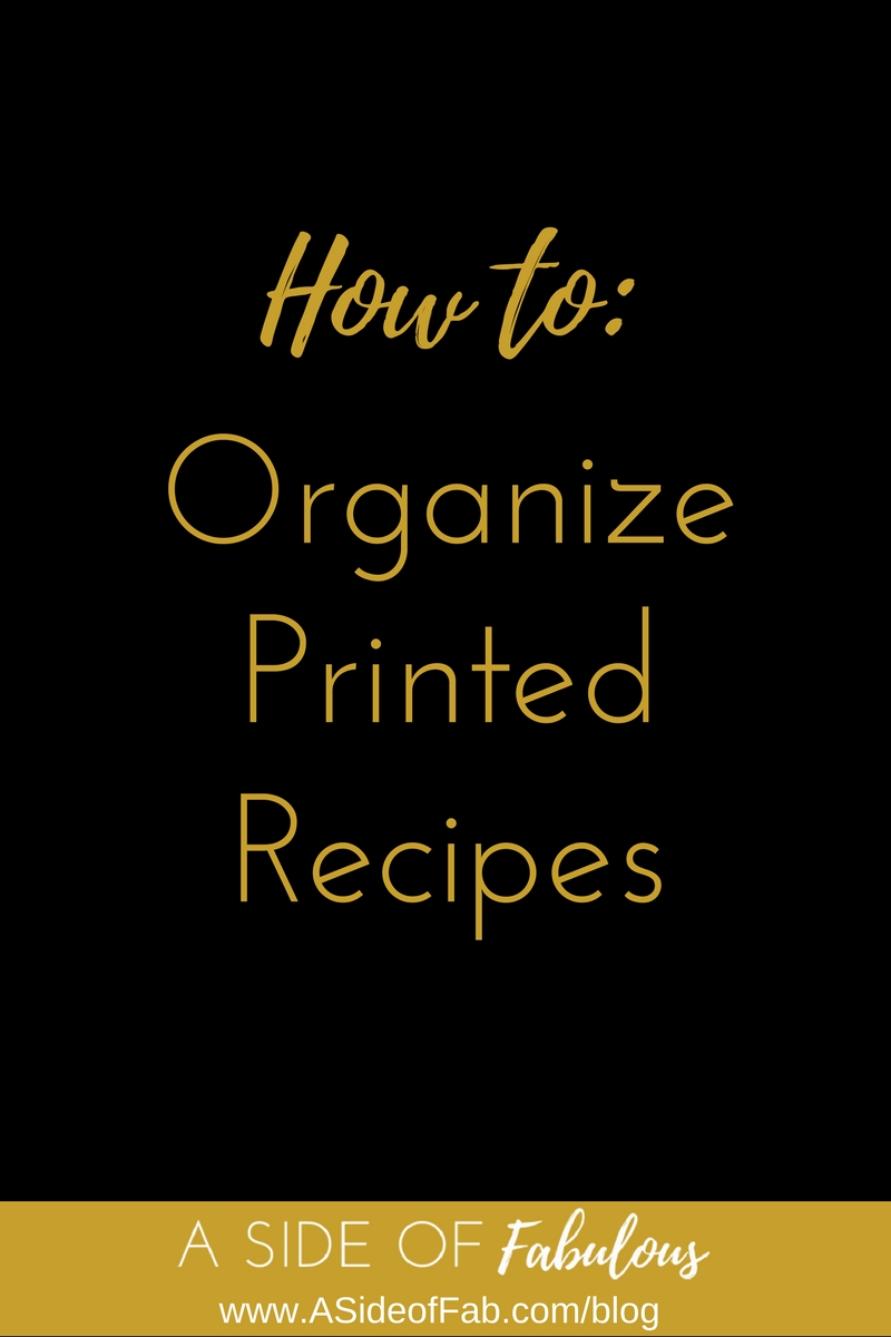 How to organize printed recipes - A Side of Fabulous Blog