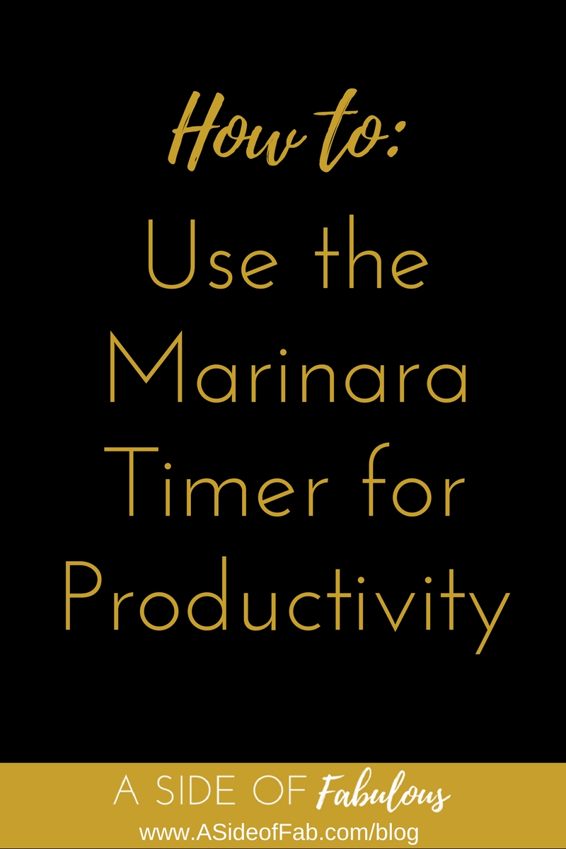 Using the Marinara Timer to Help Productivity -  A Side of Fabulous Blog