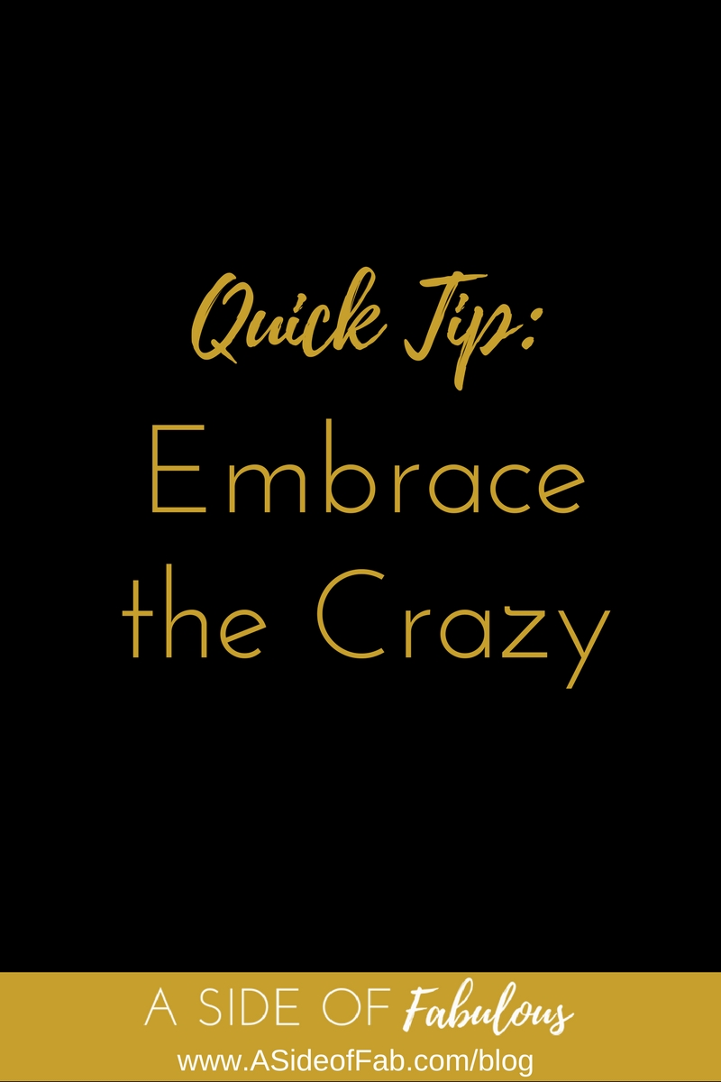 Embrace the crazy to better organize your home - A Side of Fabulous blog