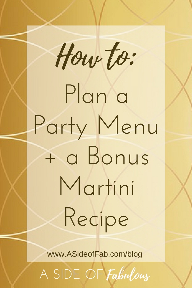 How to plan a party menu - A Side of Fabulous blog