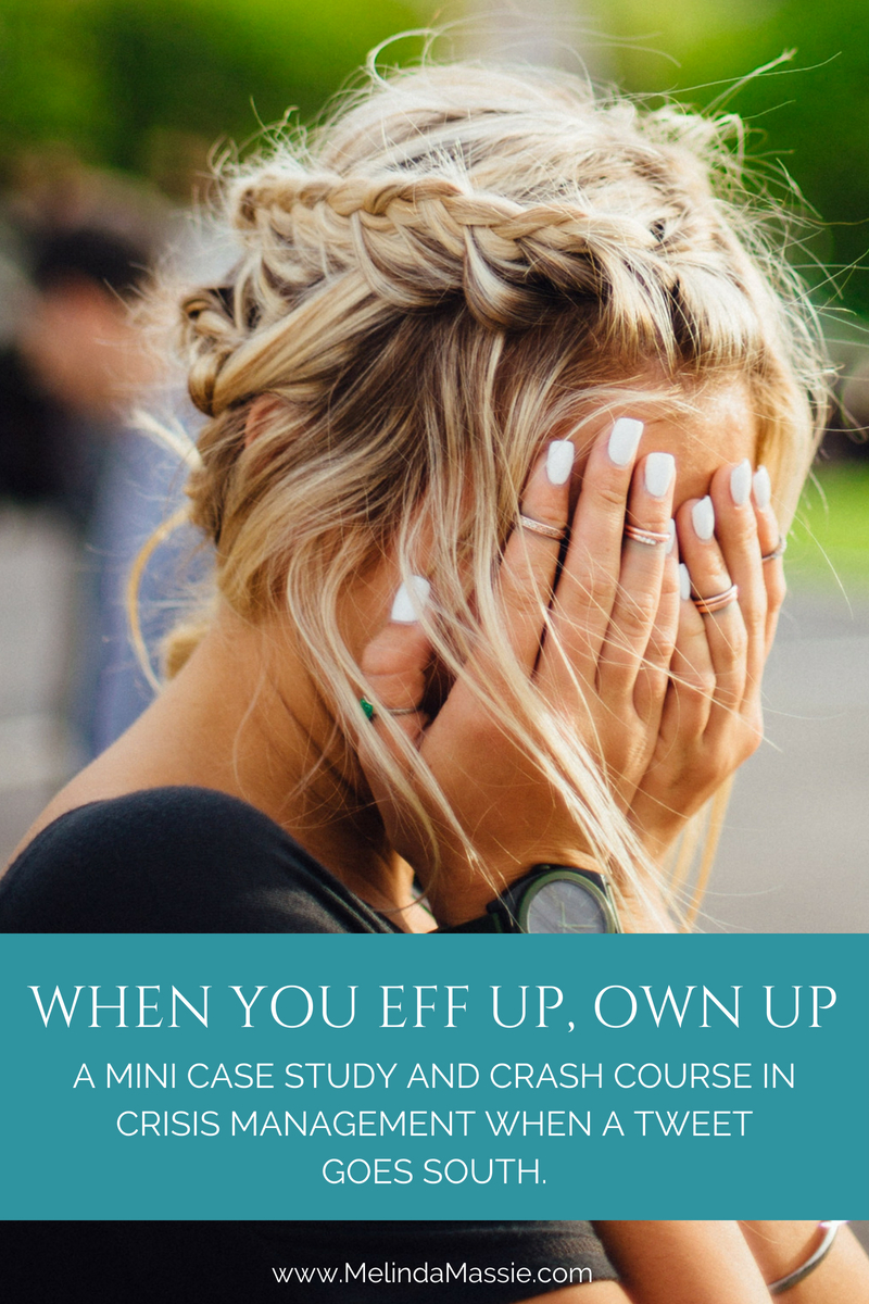 When you eff up, own up. - Melinda Massie Blog
