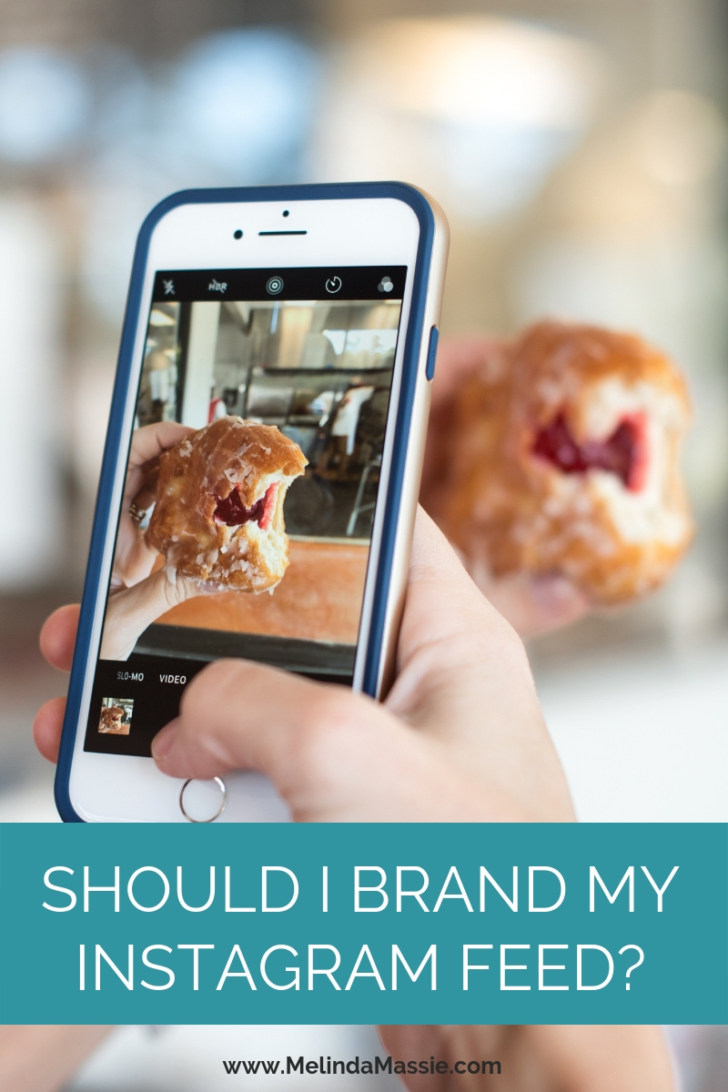 Should I brand my Instagram feed? - Melinda Massie blog