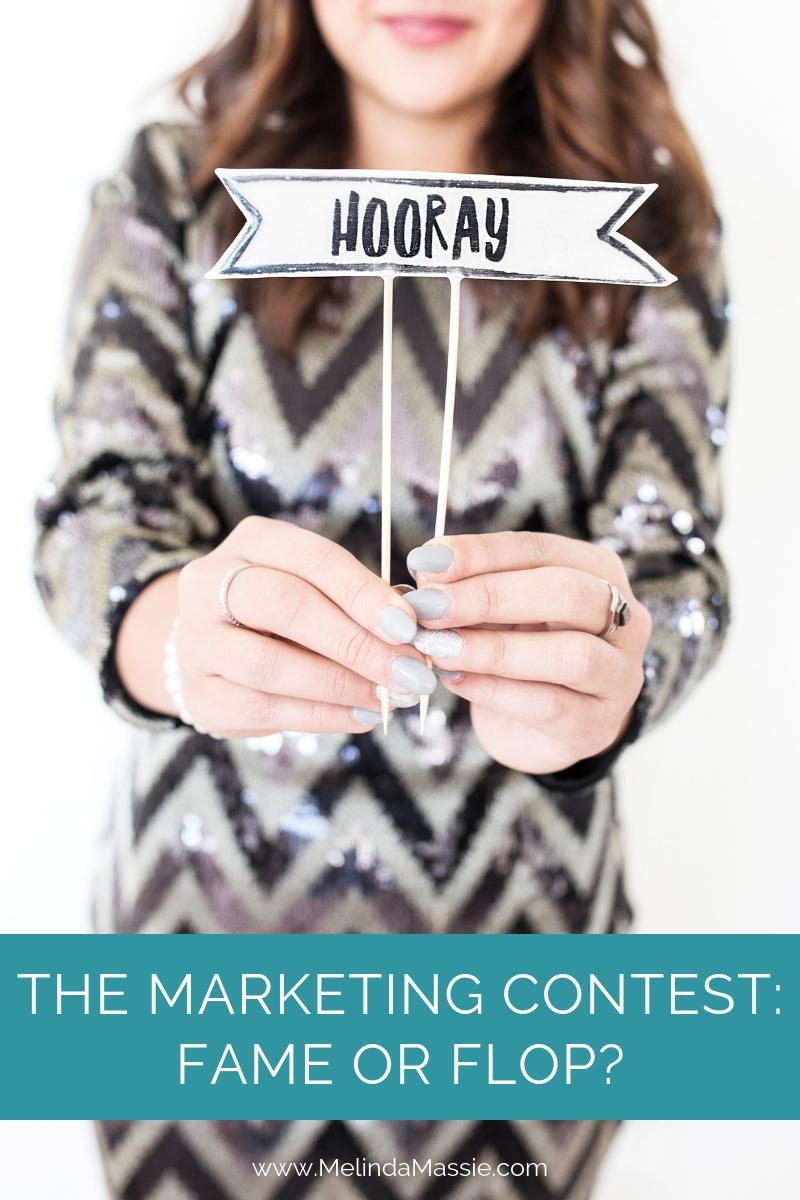 The Marketing Contest: Fame or Flop? - Melinda Massie blog