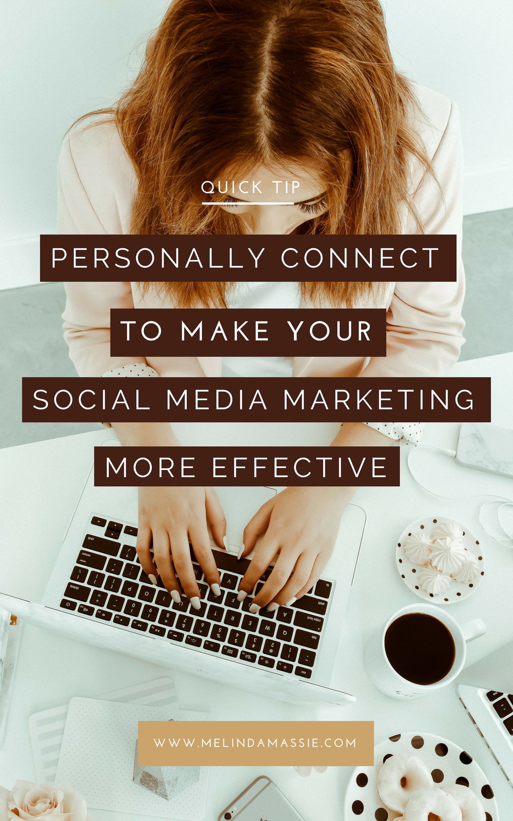 Quick Tip: Personally Connect to Make Your Social Media Marketing More Effective.