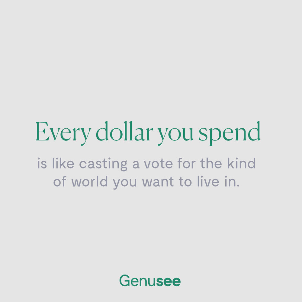 Genusee-IG Post_Every Dollar You Spend_09 (05072018).jpg