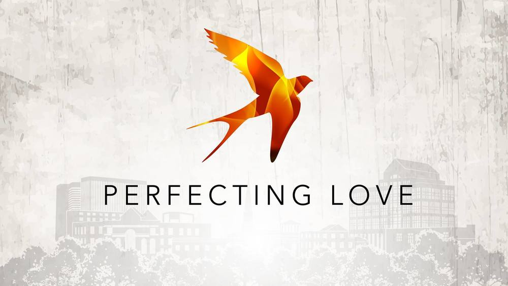 Perfecting Love