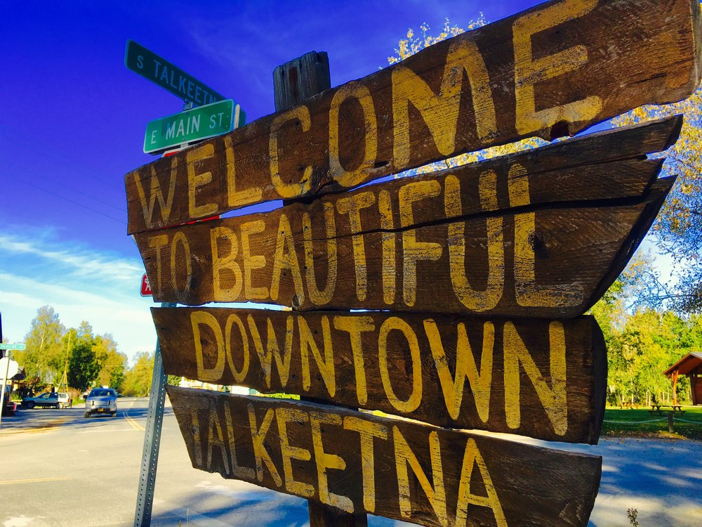 Welcome To Talkeetna! 1.jpg