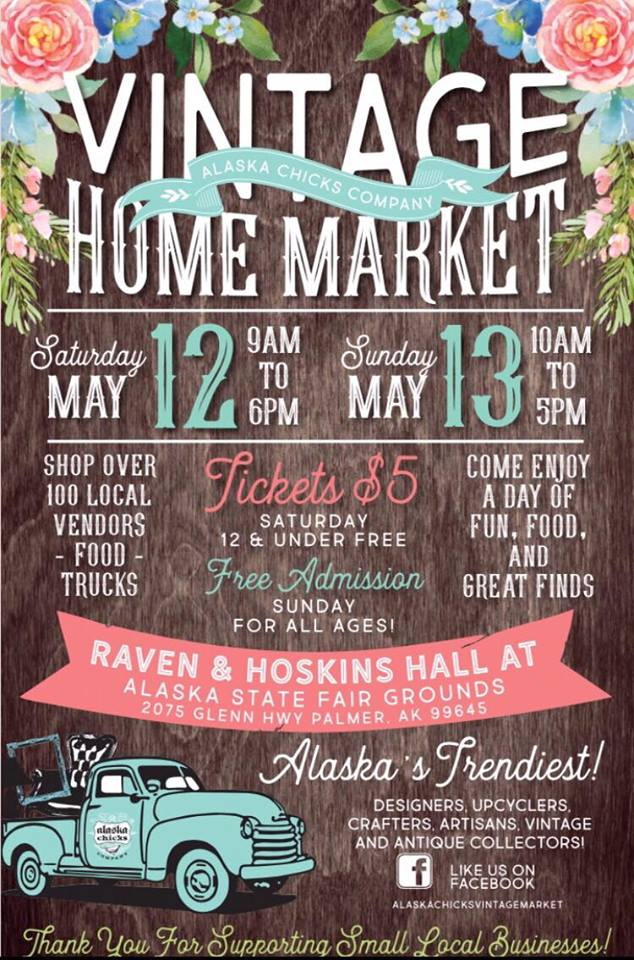 COMMUNITY - Bring Mom To The Alaska Chicks Co. Vintage Home Market Show! 3.jpg