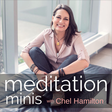 Meditation Minis Podcast with Chel Hamilton.png