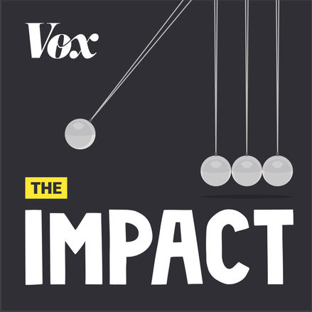 The Impact Podcast by Vox.png