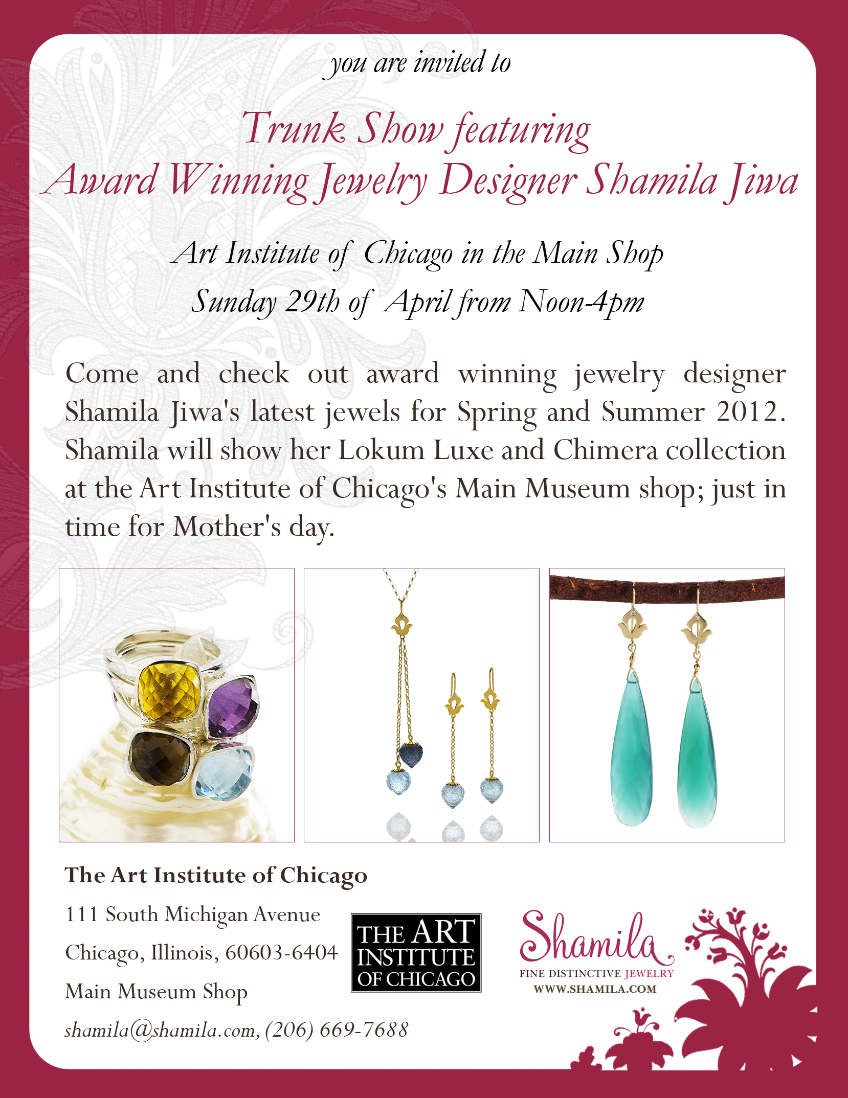 Shamila ~ Fine Jewelry Trunk Show at the Art Institute of Chicago, April 29 2011