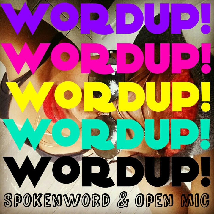 WordUp! Spokenword & Open Mic, hosted by InnerGy and DJ Fred AKA Smoooth