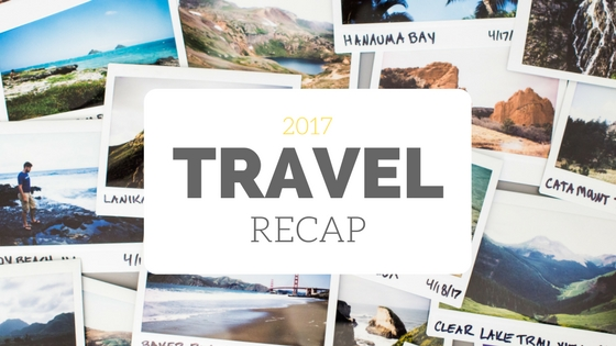 2017 Travel Recap - Blog (1).jpg