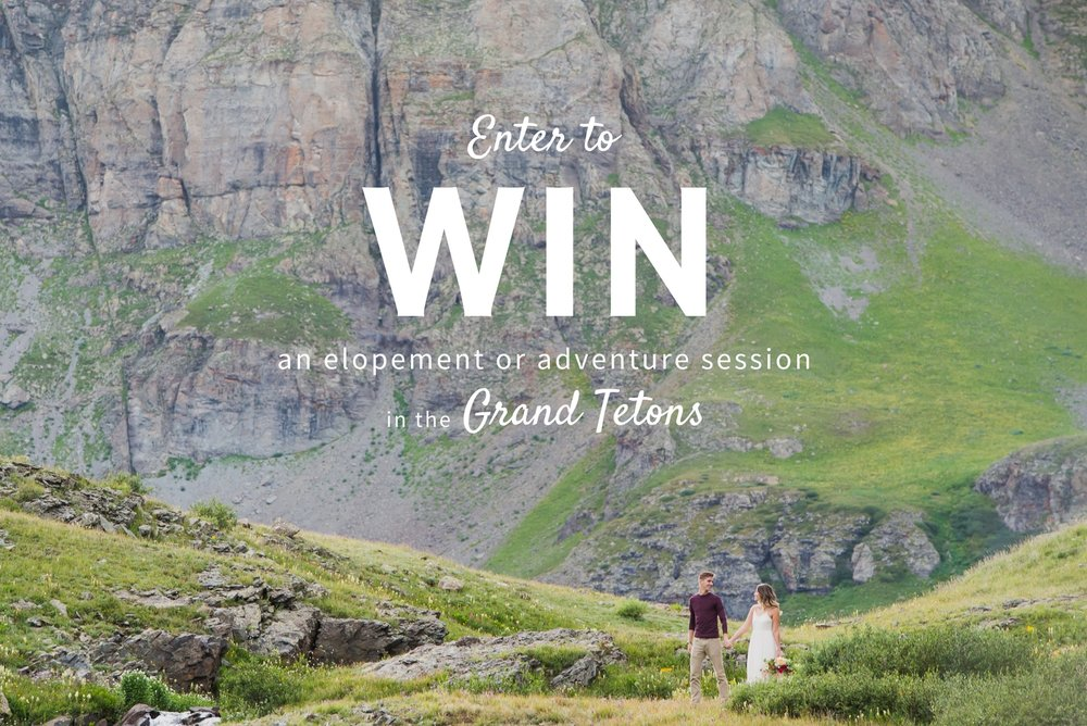We're giving away a free adventure elopement photography package! The adventurous couple will win a photo shoot in Grand Tetons National Park.