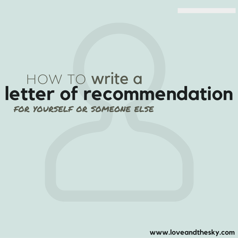 How to write a letter of re mendation for yourself or for