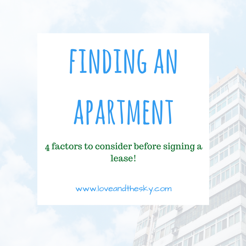 Finding an apartment - 4 factors to consider before signing a lease! www.loveandthdsky.com