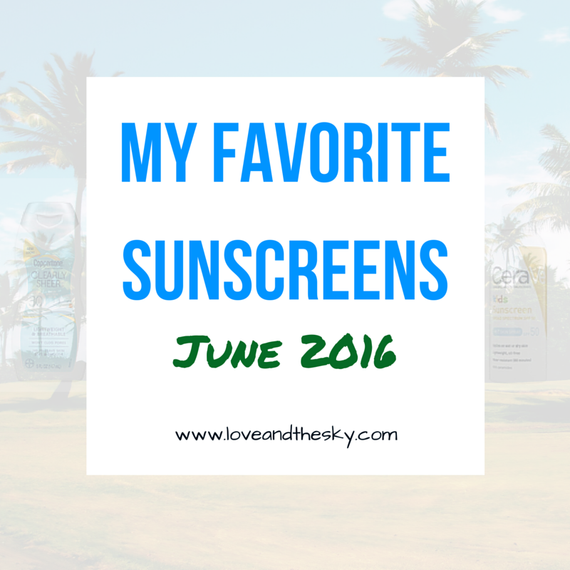my favorite sunscreens. the best sunscreens.