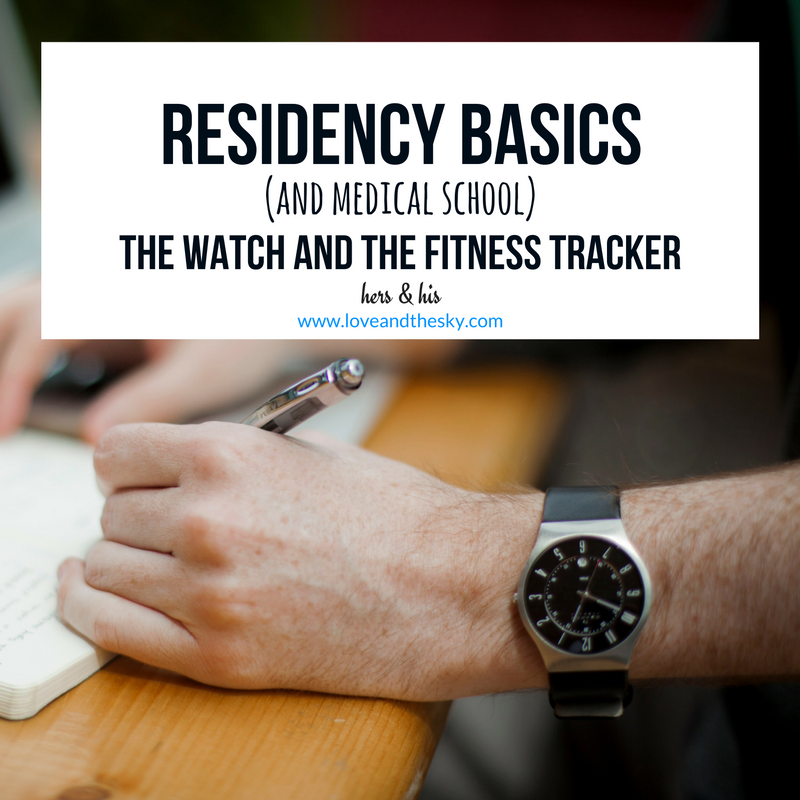 residency and medical school basics- the watch and the fitness tracker - hers and his