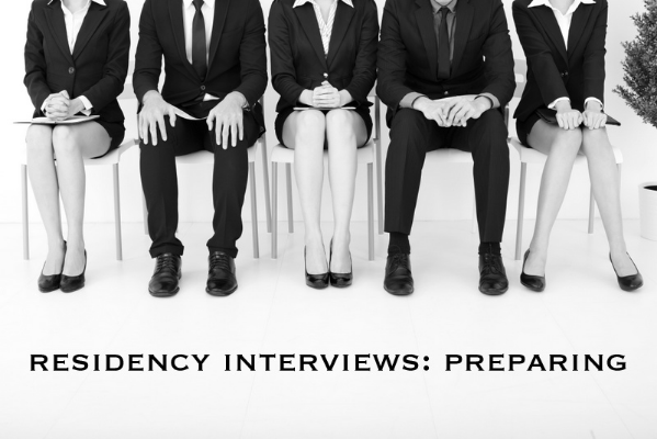 how to prepare for your residency interviews
