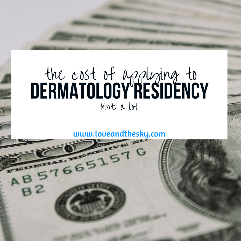 The cost to apply to dermatology residency