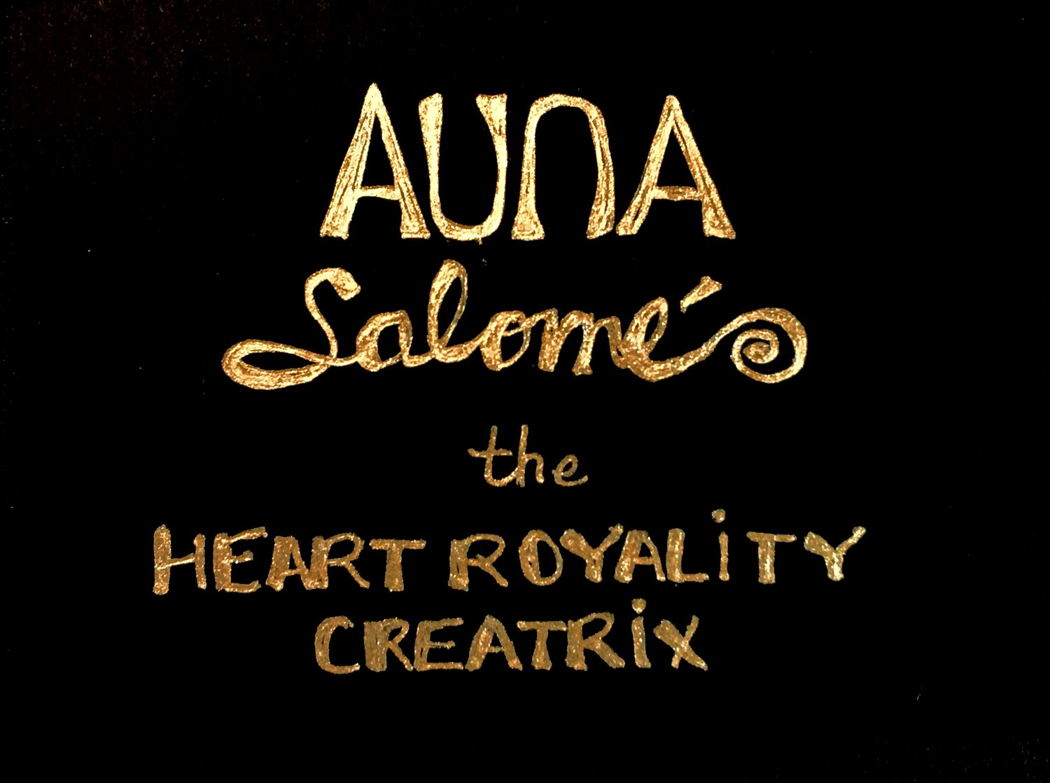 Auna Salomé, The Heart Royality Creatrix