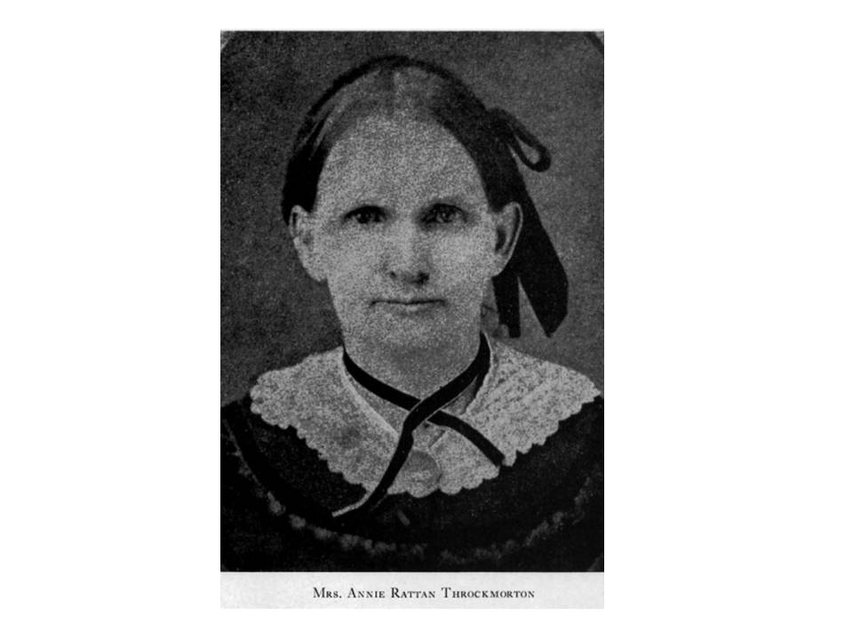 Mrs. Throckmorton.  The family resided in Anna, Texas where Mrs. Throckmorton's family lived.