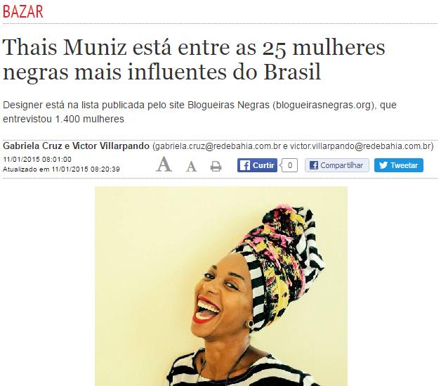 CORREIO DA BAHIA NEWSPAPER  | THAIS MUNIZ ESTA ENTRE AS 25 MULHERES NEGRAS MAIS INFLUENTES DO BRASIL - COLOCAR EM INGLES