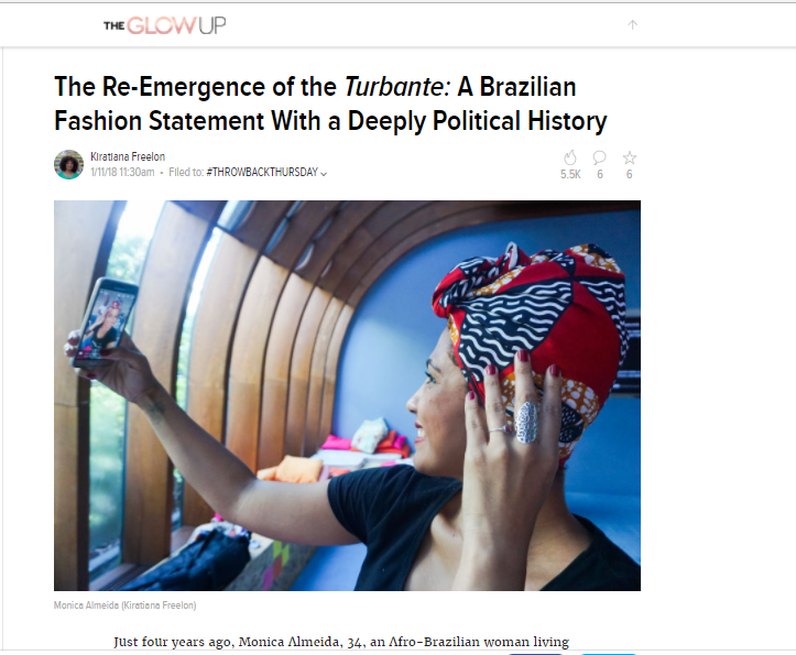 THEROOT.COM  - THE RE-EMERGENCE OF THE TURBANTE: A BRAZILIAN FASHION STATEMENT WITH A DEEPLY POLITICAL HISTORY