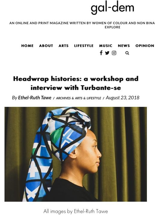 gal-dem  - HEADWRAP HISTORIES: A WORKSHOP AND INTERVIEW WITH TURBANTE-SE