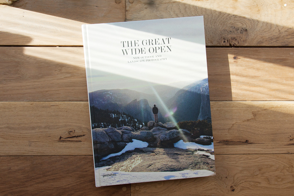 The Great Wide Open  — by  Gestalten   New Outdoor and Landscape Photography