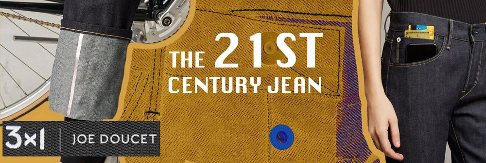 The 21st Century Jean, 3x1 X Joe Doucett
