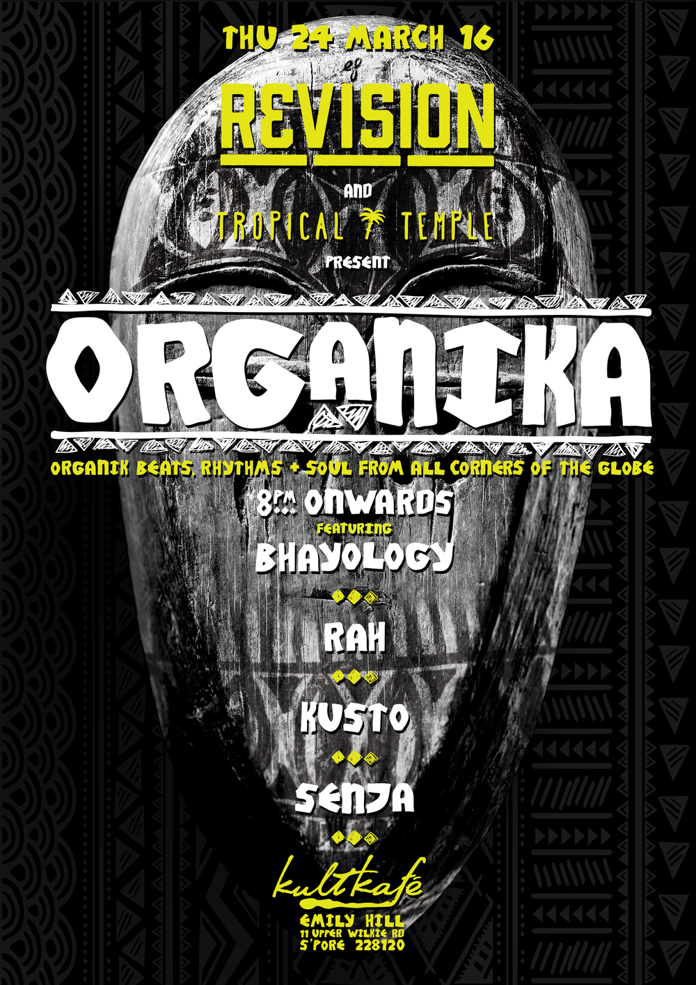 Think vintage African Funk, Indonesian 70s Psychedelic Rock, Kiwi Dub music or contemporary bass & beat makers sampling rare & raw sounds from Soweto to Sulawesi..  Come groove out & jet set all across the globe with..  BHAYOLOGY  Tropical Temple  RAH  Revision Music / Darker Than Wax  KUSTO  Tropical Temple  SENJA  Revision Music   By the Bar at..  kult kafé  Emily Hill 11 Upper Wilkie Road Singapore 228120