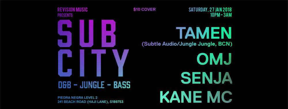 Roll deep, hit hard, move fast. SUB CITY returns in 2018 with its distinctive curation of syncopated, bass-heavy beats from across the 160-170 bpm spectrum. We are back on the second floor of Piedra Negra on Haji Lane with a special guest, TAMEN (Subtle Audio/Jungle Jungle, Repertoire BCN). Bassheads & Junglists, this is your home.  TAMEN is a DJ & up and coming producer based in Barcelona (now Melbourne), promoting and rinsing out under the Jungle Jungle banner since 2005. The leading Jungle music night in Catalonia has played host to contemporary artistes of Jungle, D&B & Bass Music such as Sam Binga, Scuba & Martyn.  As a DJ, TAMEN represents Subtle Audio, an established decade-old label releasing break beat driven D&B. The label's back catalogue includes co-releasing an album with Aphex Twin's label, Rephlex. The output from Subtle Audio has received regular support from DJs, taste makers & musicians alike, such as Bailey (Metalheadz), Mary Anne Hobbs, Thom Yorke of Radiohead and the legendary Aphex Twin.