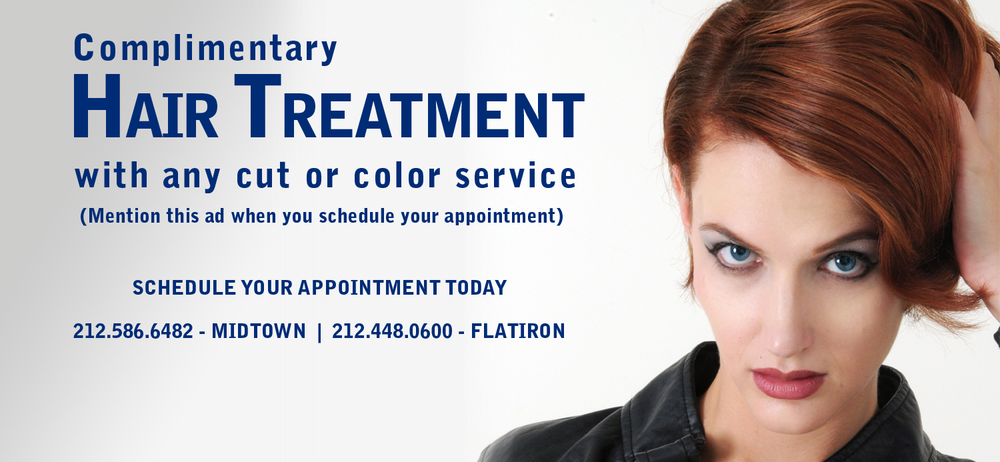 Complimentary Hair Treatment with any cut or color service - Mention this ad when you schedule your appointment.