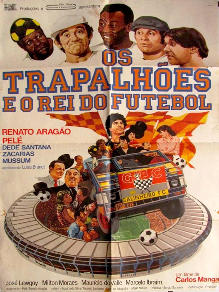 cartaz-trapalhoes-e-o-rei-do-futebol-pele-luiza-brunet.jpg