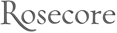 Rosecore