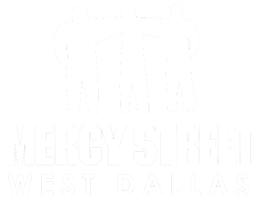 Mercy Street Dallas