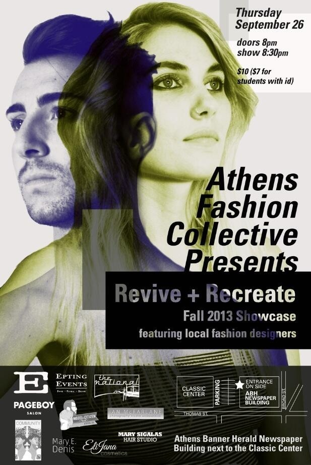We're proud to support the Athens Fashion Collective's Fall Showcase Revive + Recreate!    Thursday, September 26  Doors 8pm//Show 8:30pm  $10 {$7 with student ID}  at the Athens Banner Herald Building