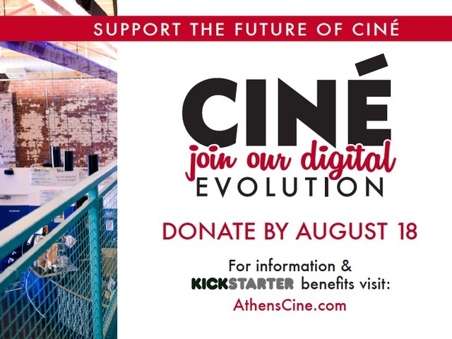 Ciné needs YOU!     It's time to come together and support the arthouse cinema that has, in just 6 years, become a fixture   In our community and a symbol if what Athens is all about.     Two years ago, major production studios began the transition away from prints on 35mm film. The digital revolution is here now, and Ciné must begin to make the necessary, expensive upgrade to install digital projectors and transition into the future of cinema.    Last week, Ciné launched a Kickstarter campaign with a goal of raising $60,000 through crowdsourcing. By donating, you will ensure that Ciné can continue to screen the best in independent, foreign, and blockbuster films, while still maintaining their 35mm projector for the classics.    If you've ever enjoyed Dinner and a Movie, viewed an original print of your favorite classic film, or realized you've seen all the most critically-acclaimed films of the year, it was probably because Ciné offered these cultural experiences to you.      Join The Digital Evolution TODAY at  http://kck.st/18QEdkE  by donating before August 18!
